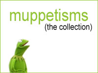 Muppetisms