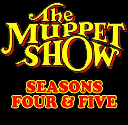 The Muppet Show: Seasons 4 & 5